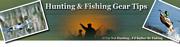 Hunting & Fishing Tips